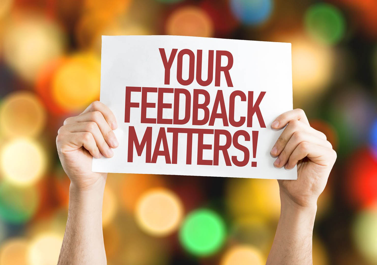 Your-Feedback-Matters-placard-with-bokeh-background